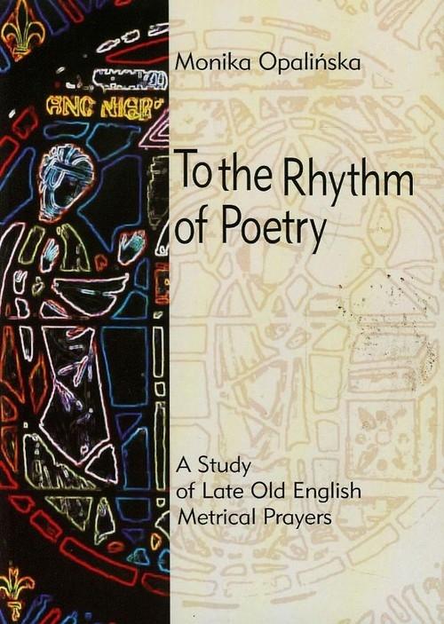 To the Rhythm of Poetry Opalińska Monika
