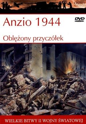 Wielkie bitwy II wojny światowej. Anzio 1944. Oblężony przyczółek + DVD Steven J. Zaloga