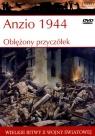 Wielkie bitwy II wojny światowej. Anzio 1944. Oblężony przyczółek + DVD
