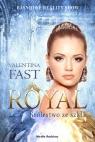 Royal Królestwo ze szkła Fast Valentina