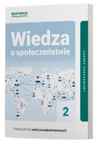 Wiedza o społeczeństwie 2. Podręcznik. Zakres podstawowy. Liceum i technikum Beata Surmacz, Jan Maleska, Zbigniew Smutek