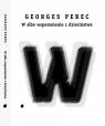 W albo wspomnienie z dzieciństwa Perec Georges