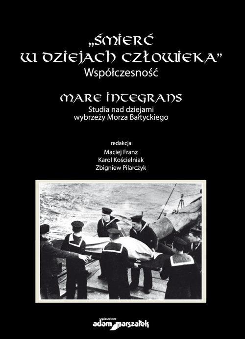 Śmierć w dziejach człowieka Współczesność Mare integrans