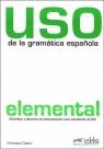 Uso de la gramatica espanola elemental książka Nowa edycja  Castro Francisca