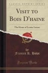 Visit to Bois D'haine