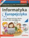 Informatyka Europejczyka 4 Podręcznik z płytą CD Edycja: Windows XP, Linux Ubuntu, MS Office 2003, OpenOffice.org