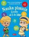 Nauka pisania Liczby od 1 do 100 Praca zbiorowa