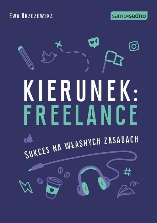 Kierunek freelance Brzozowska Ewa