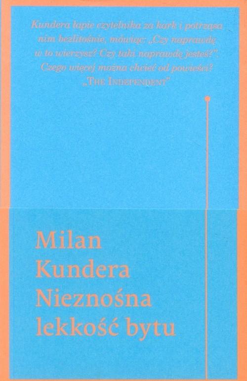 Nieznośna lekkość bytu Kundera Milan