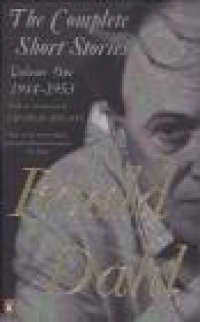 The Complete Short Stories: Volume one Roald Dahl