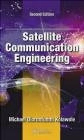 Satellite Communication Engineering, Second Edition