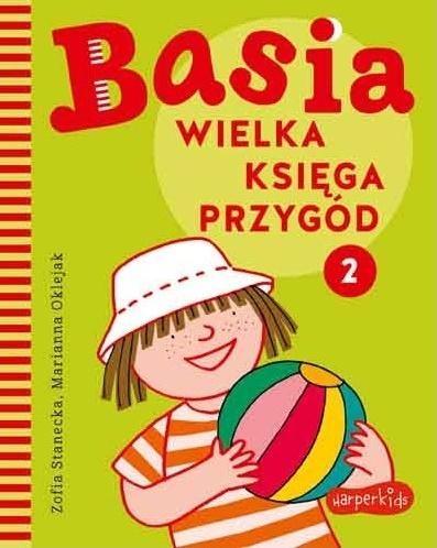 Basia. Wielka księga przygód 2 Marianna Oklejak, Zofia Stanecka