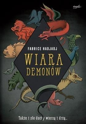 Wiara demonów (WYD. II) Fabrice Hadjadj