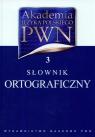 Akademia Języka Polskiego PWN Tom 3