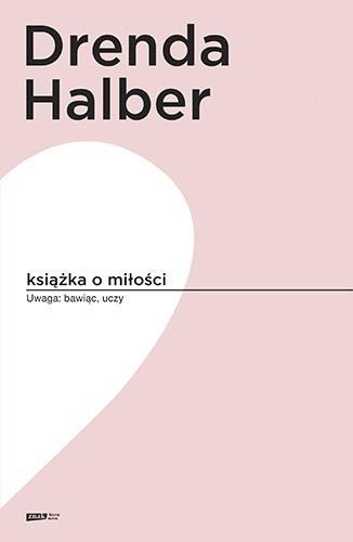 Książka o miłości Małgorzata Halber, Olga Drenda