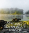 100 Years, 100 Landscape Designs Hill John