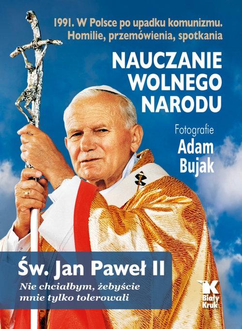 Nauczanie wolnego narodu św. Jan Paweł II, Bujak Adam