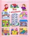 Dom i mieszkanie obrazki dla maluchów  Beaumont Emilie