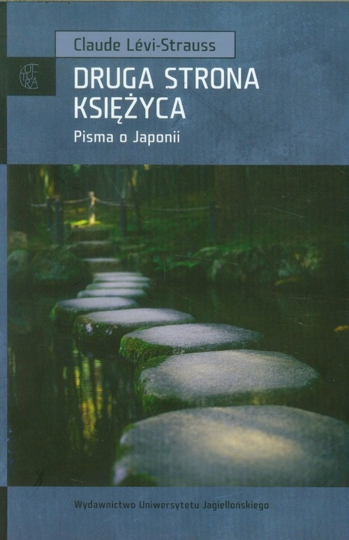 Druga strona księżyca Pisma o Japonii Levi-Strauss Claude