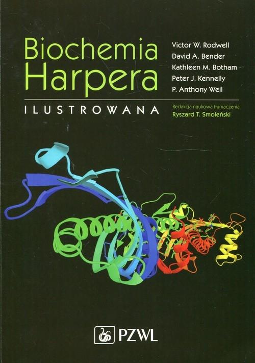 Biochemia Harpera Ilustrowana Rodwell Victor W., Bender David A., Botham  Kathleen M.
