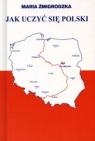 Jak uczyć się Polski Maria Źmigrodzka