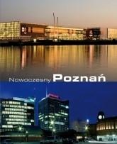 Nowoczesny Poznań Jan Kaczmarek