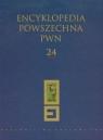 Encyklopedia Powszechna PWN Tom 24