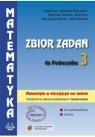 Matematyka LO KL 3. Zbiór zadań. Zakres podstawowy i rozszerzony. Matematyka w otaczającym nas świecie (2014)