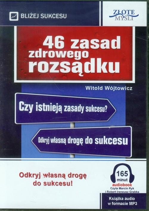 46 zasad zdrowego rozsądku Wójtowicz Witold