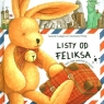 Listy od Feliksa. Mały zając podróżuje po świecie Langen Annette, Droop Constanza