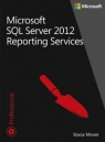 Microsoft SQL Server 2012 Reporting Services Tom 1-2 Pakiet Misner Stacia