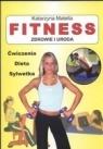 Fitness. Zdrowie i uroda Ćwiczenia dieta sylwetka Matella Katarzyna