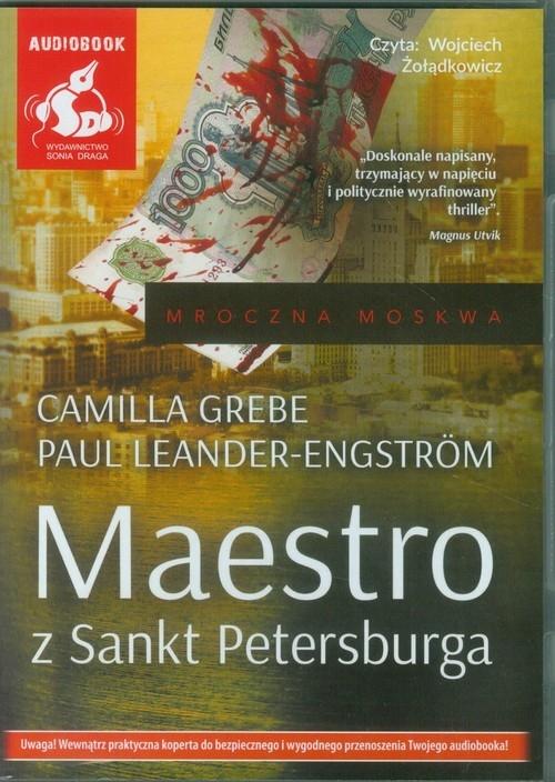 Maestro z Sankt Petersburga  (Audiobook) (Audiobook) Grebe Camilla, Leander-Engstrom Paul