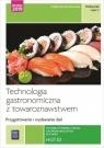 Technologia gastronomiczna z towaroznawstwem. Przygotowywanie i wydawanie dań. Małgorzata Konarzewska