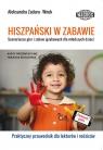 Hiszpański w zabawie Scenariusze gier i zabaw językowych dla młodszych dzieci