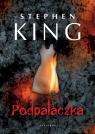 Podpalaczka Stephen King