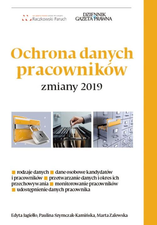 Ochrona danych pracowników Jagiełło Edyta, Szymczak-Kamińska Paulina, Zalewska Marta