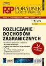Rozliczanie dochodów zagranicznych Poradnik Gazety Prawnej 1/2020