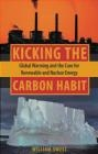 Kicking the Carbon Habit William Sweet, W Sweet