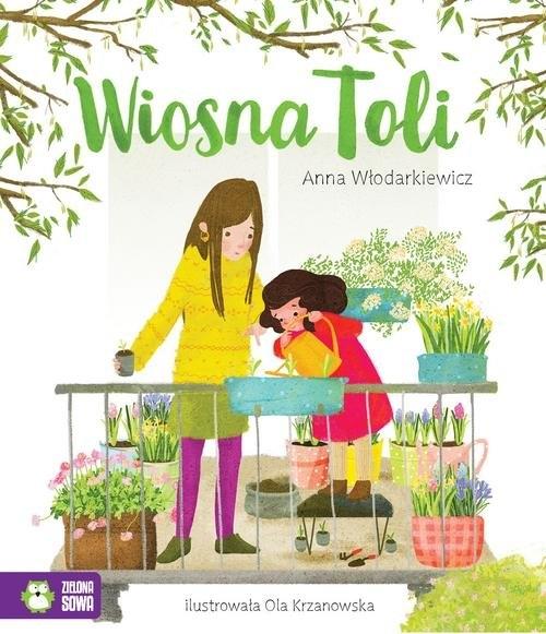 Tola Wiosna Toli Włodarkiewicz Anna