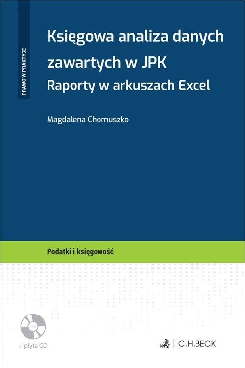 Księgowa analiza danych zawartych w JPK. Chomuszko Magdalena