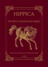 HIPPICA to iest o koniach xięgi.