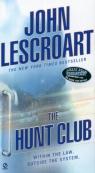 The Hunt Club Lescroart John