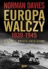 Europa walczy 1939-1945 Nie takie proste zwycięstwo Davies Norman