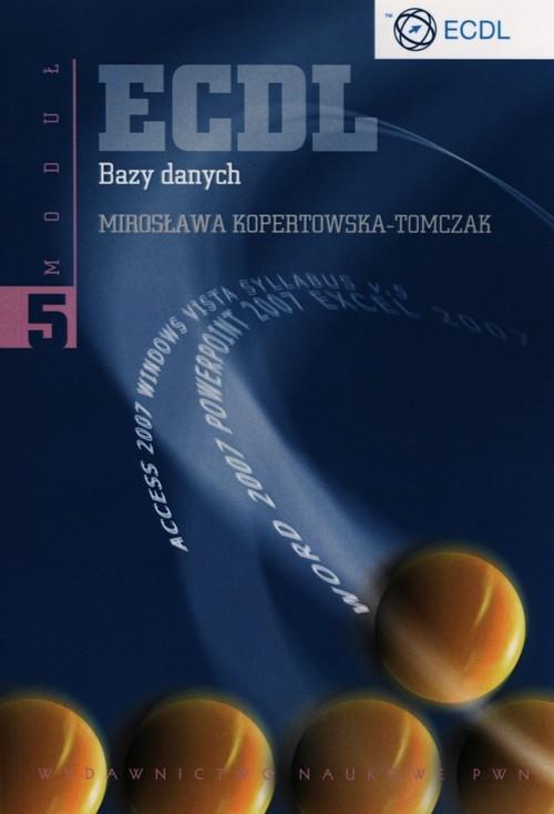 ECDL Moduł 5 Bazy danych Kopertowska-tomczak Mirosława