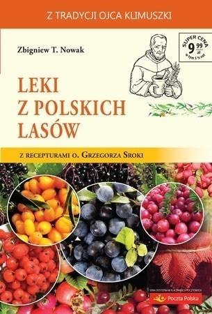 Leki z polskich lasów Zbigniew T. Nowak