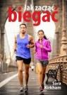 Jak zacząć biegać Kirkham Sara