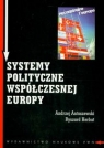 Systemy polityczne współczesnej Europy Antoszewski Andrzej, Herbut Ryszard