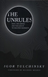 The Unrules: Man, Machines and the Quest to Ma