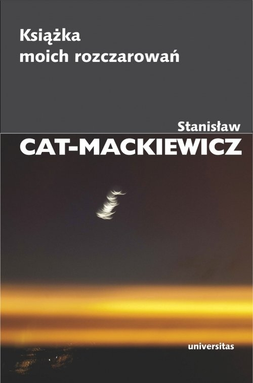 Książka moich rozczarowań Cat-Mackiewicz Stanisław